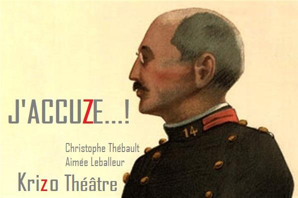 Théâtre : «J'accuze !» par la Cie Krizo Théâtre à GOMMERVILLE © cccb