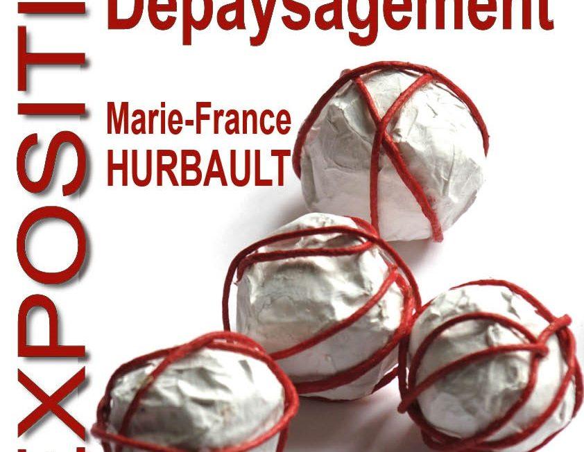 « Dépaysagement » par Marie-France Hurbault à MEUNG-SUR-LOIRE © la monnaye