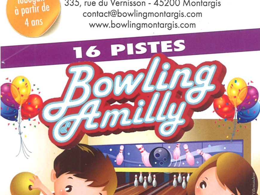 Bowling amilly à MONTARGIS © Bowling Amilly