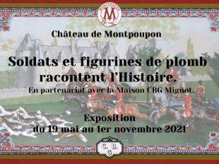 Exposition 2021 au Château de Montpoupon «Soldats et figurines en plomb racontent l'histoire» à CERE-LA-RONDE - 4  © châteaudemontpoupon