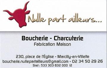 Boucherie Charcuterie Nulle Part Ailleurs à MARCILLY-EN-VILLETTE © nulle part ailleurs