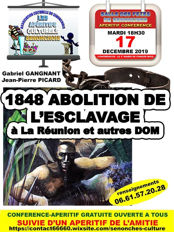 Apéritif-Conférence – 1848 Abolition de l'esclavage à La Réunion et autres DOM à SENONCHES © jean pierre picard