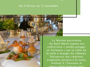 Exposition L'art de la table à la française au Château de Montpoupon à CERE-LA-RONDE - 2  © château de Montpoupon