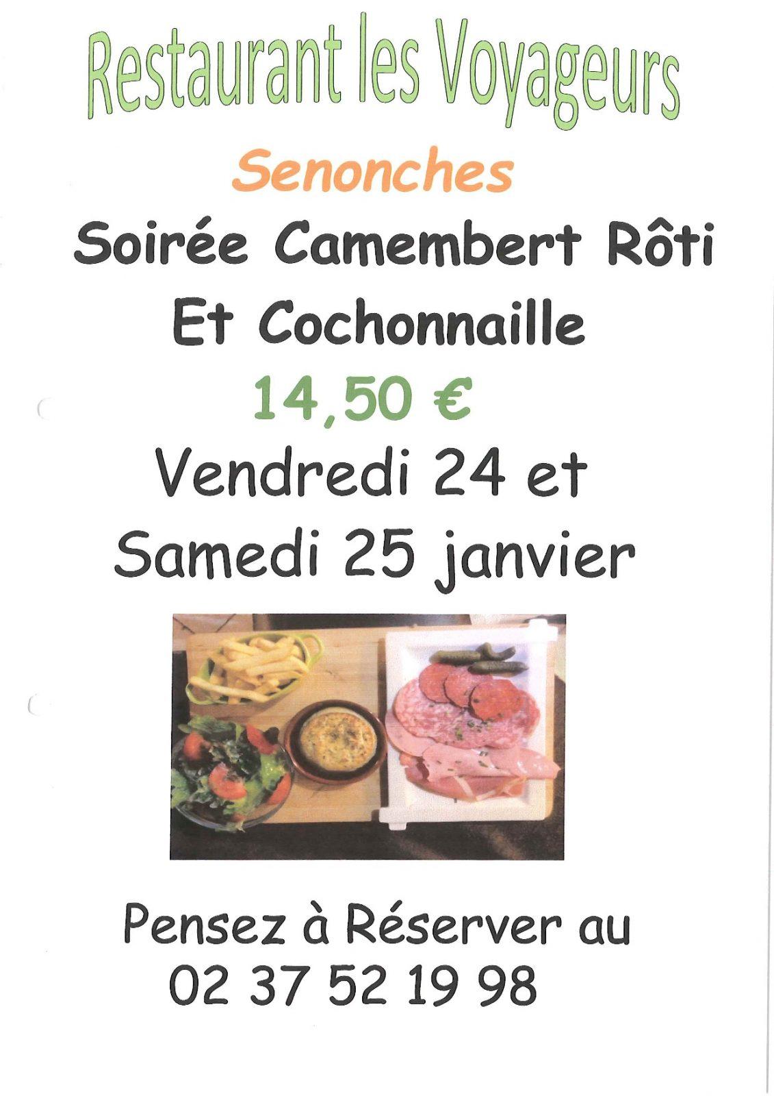 Soirée «Camembert Rôti et Cochonnaille» à SENONCHES © les voyageurs