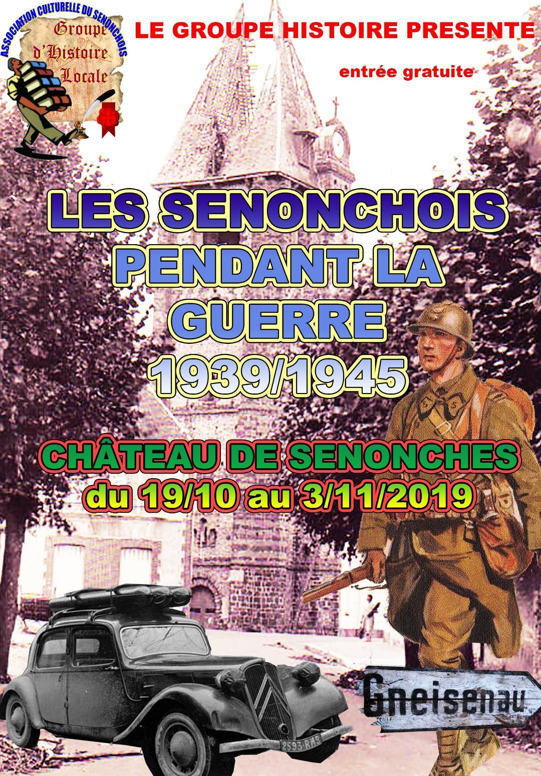 Les senonchois pendant la guerre 1939/1945 à SENONCHES © association culturelle