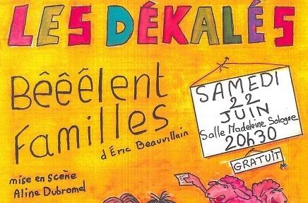 Les Dékalés – Bêêêlent Familles à LA FERTE-SAINT-AUBIN © Les dékalés