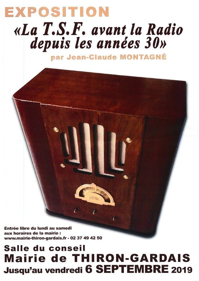 Exposition » La T.S.F. avant la radio depuis les années 30″ à THIRON-GARDAIS © mairie thirongardais